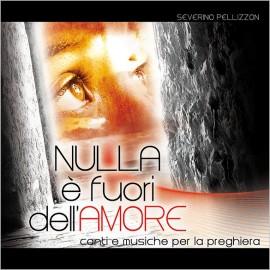 CD NULLA È FUORI DELL'AMORE