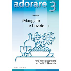 «MANGIATE E BEVETE»
