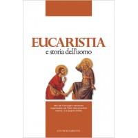 EUCARISTIA E STORIA DELL'UOMO