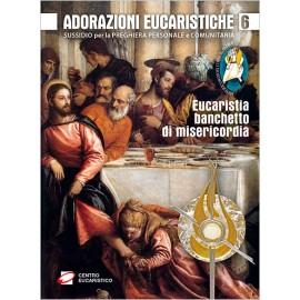 ADORAZIONI EUCARISTICHE 6