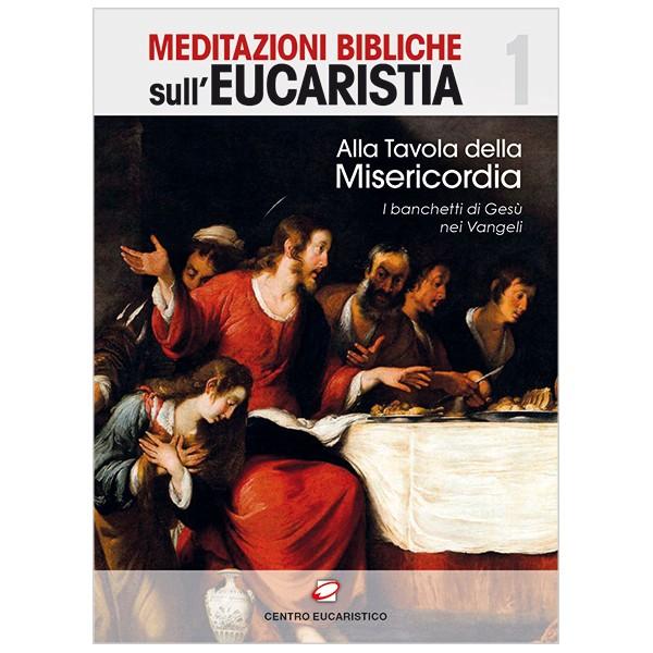 Alla tavola della misericordia centro eucaristico - Alla tavola della longevita ...