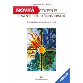 «FAI VIVERE E SANTIFICHI L'UNIVERSO» (eBook)