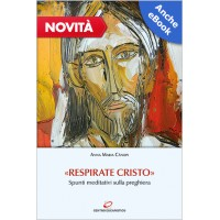 «RESPIRATE CRISTO»