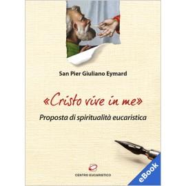 CRISTO VIVE IN ME (Versione eBook)