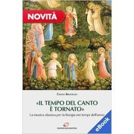 «IL TEMPO DEL CANTO È TORNATO» (eBook)