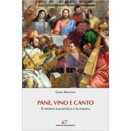 PANE, VINO E CANTO