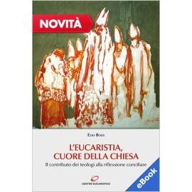 L'EUCARISTIA, CUORE DELLA CHIESA (eBook)